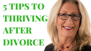 Divorce Recovery: 5 Tips To Thrive After Divorce